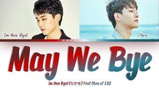 Im Han Byul (임한별) - May We Bye 오월의 어느 봄날 Feat. Chen Color Coded Lyrics/가사 [Han|Rom|Eng]