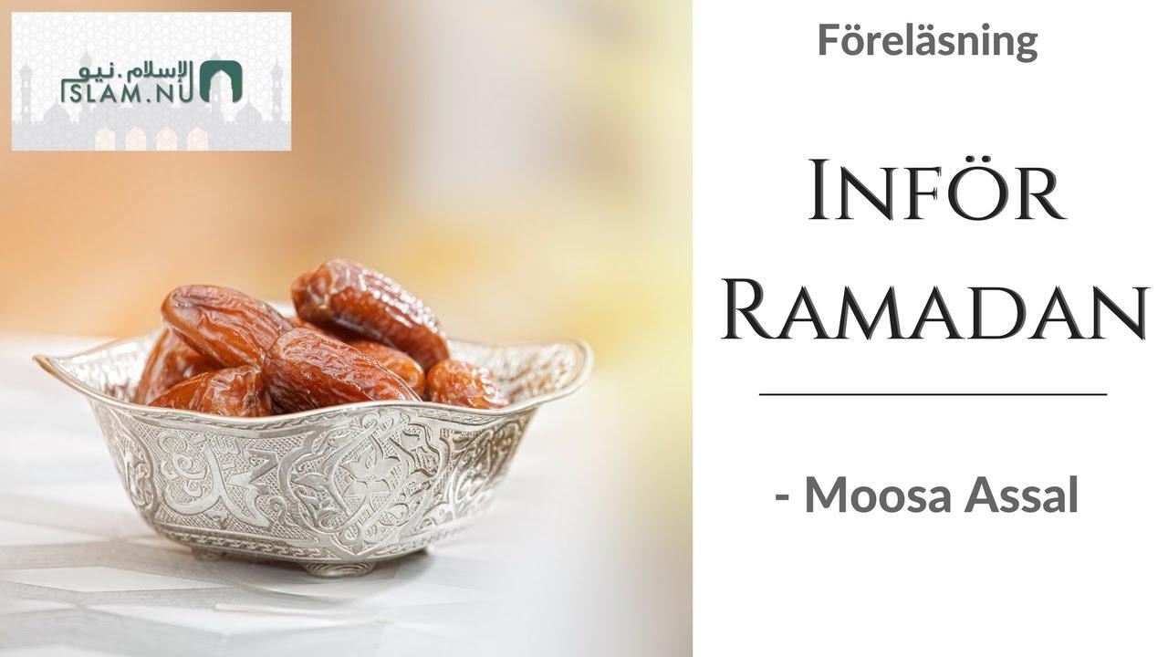 Inför Ramadan 2017   Moosa Assal