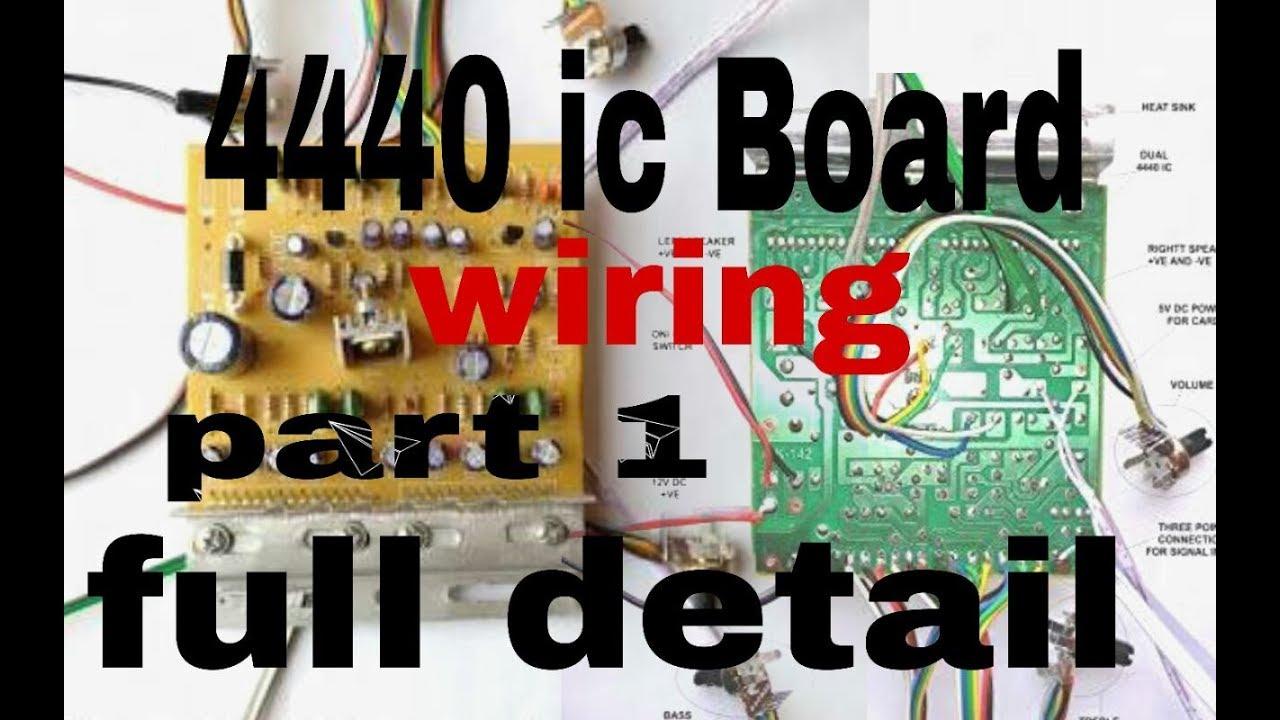medium resolution of audio amplifier 4440 ic board wiring 100 working