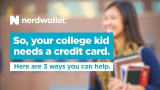 How to help your kid get a credit card in college
