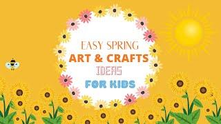 Spring Crafts For Kids | Easy Diy Spring Art Project