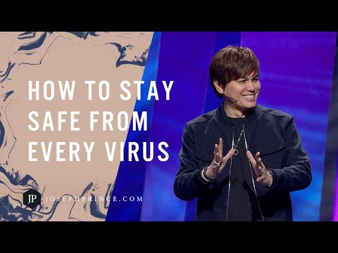 How To Stay Safe From Every Virus | Joseph Prince
