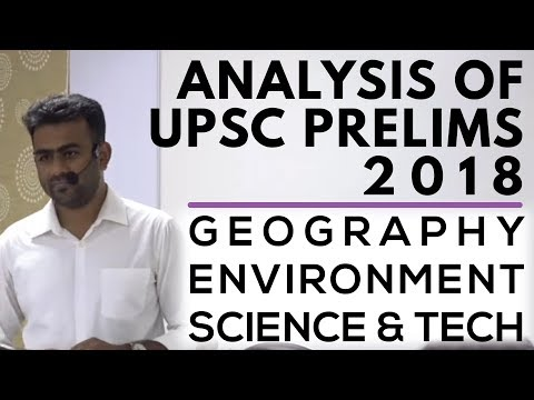 Analysis of UPSC Prelims 2018 | Geography, Environment, Science & Tech