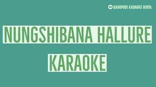 Nungshibana Hallure KARAOKE-MKB
