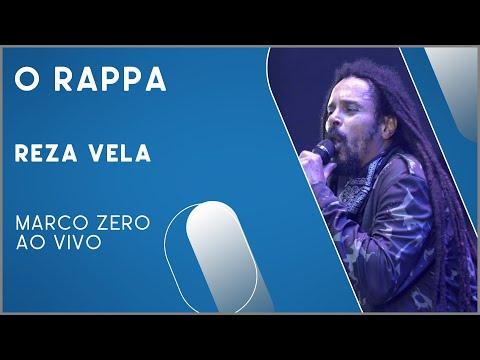 O Rappa - Reza Vela (Marco Zero Ao Vivo)