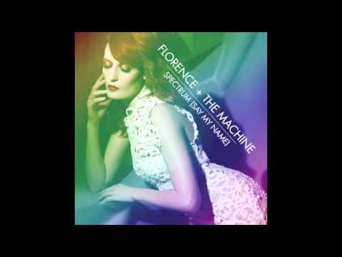 Florence + The Machine  Spectrum Say My Name Calvin Harris Remix