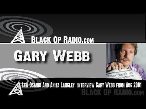 Gary Webb interview on Black Op Radio