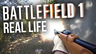 Battlefield 1 Gameplay in Real Life (BF1)