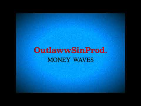 "*NEW* Vibe Trap x Rap Beat ''Money Waves"" (Prod. By OutlawwSinProd.)"