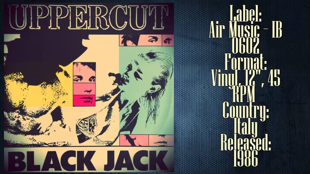 Uppercut – Black Jack (1986 Italo Disco Collection )✅