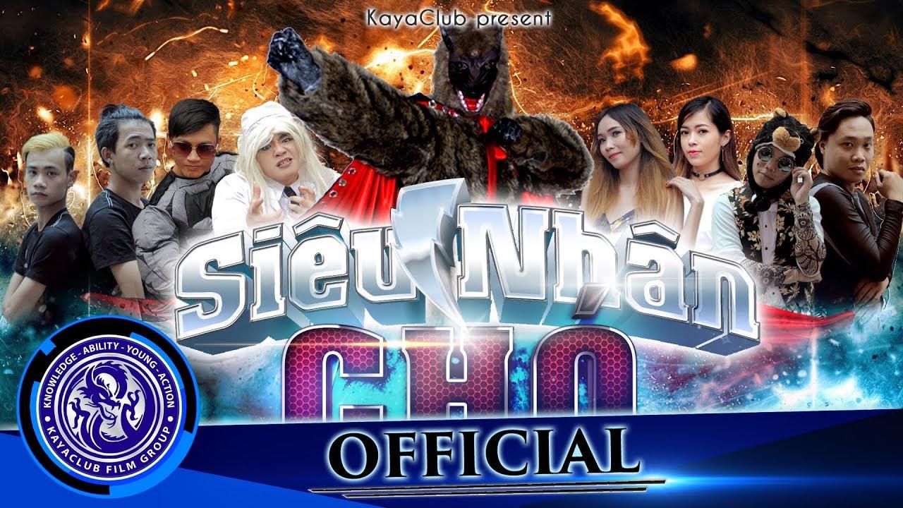 Biệt Đội Siêu Nhân Huyền Thoại - Tập 3 SuperDog, Mafia và KungFu (Phim hành động hài ) KAYA ft LayTV