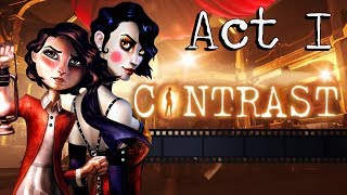CONTRAST Gameplay Walkthrough - Act I (All Collectibles, Luminaries, Achievements / Trophies)