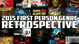 2015 First Person Genre Retrospective