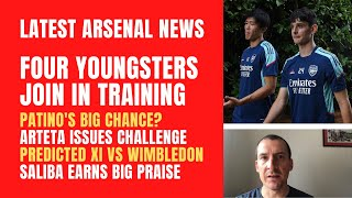 Four Arsenal youngsters called up, Patino's big chance, Arteta's challenge, predicted XI, Saliba