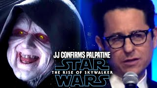 Star Wars The Rise Of Skywalker JJ Abrams CONFIRMS Palpatine (Star Wars News)