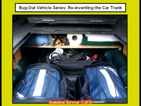 Bug Out Vehicle  ReInventing the Car Trunk  Doovi