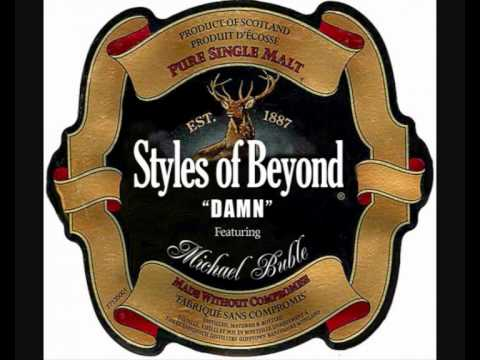 """""""Damn"""" by Styles Of Beyond ft Michael Bublé"""