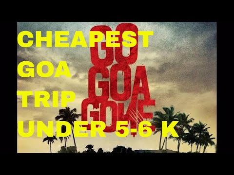 How To Visit Goa In Just 5K /Visit Goa At Very Cheap/ Places To Visit In Goa/Travel cheap In Goa