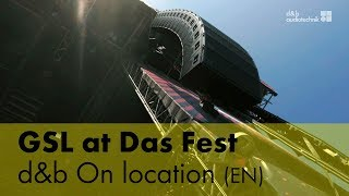 The GSL System at Das Fest. d&b On Location (EN)