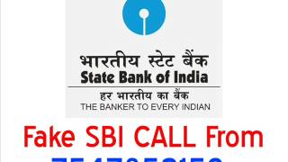 Fraud SBI CALL From 7547852159