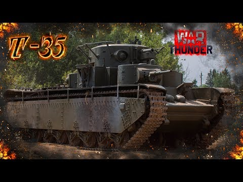 War Thunder - Премы бизнес класса #2 : Т-35