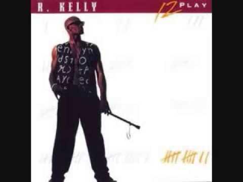 R  Kelly   12 Play
