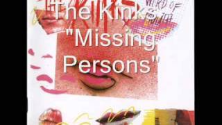 Watch Kinks Missing Persons video