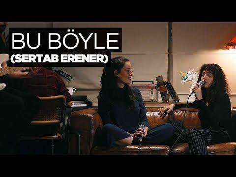 Zeynep Bastık ft. Pelin Akil - Bu Böyle Akustik (Sertab Erener Cover)