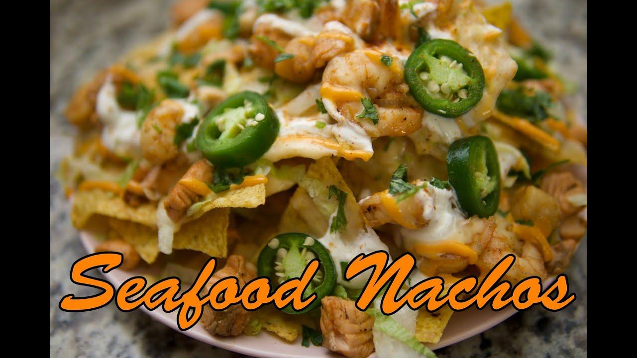Seafood Nachos Youtube