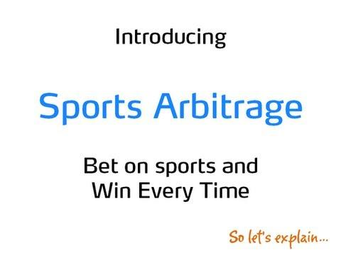 Sports Arbitrage explained.
