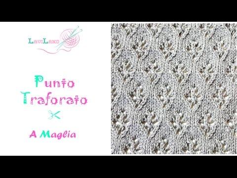 Punto Traforato A Maglia Knitted Stitch Youtube