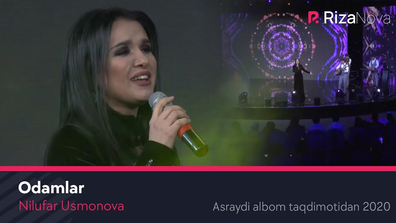 Nilufar Usmonova - Odamlar (Asraydi albom taqdimotidan 2020) #UydaQoling