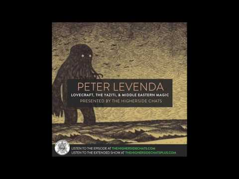 Peter Levenda | Lovecraft, The Yazidi, & Middle Eastern Magi