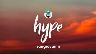sangiovanni - hype (Testo/Lyrics)