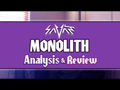 """Savant - Monolith"" Analysis & Review"