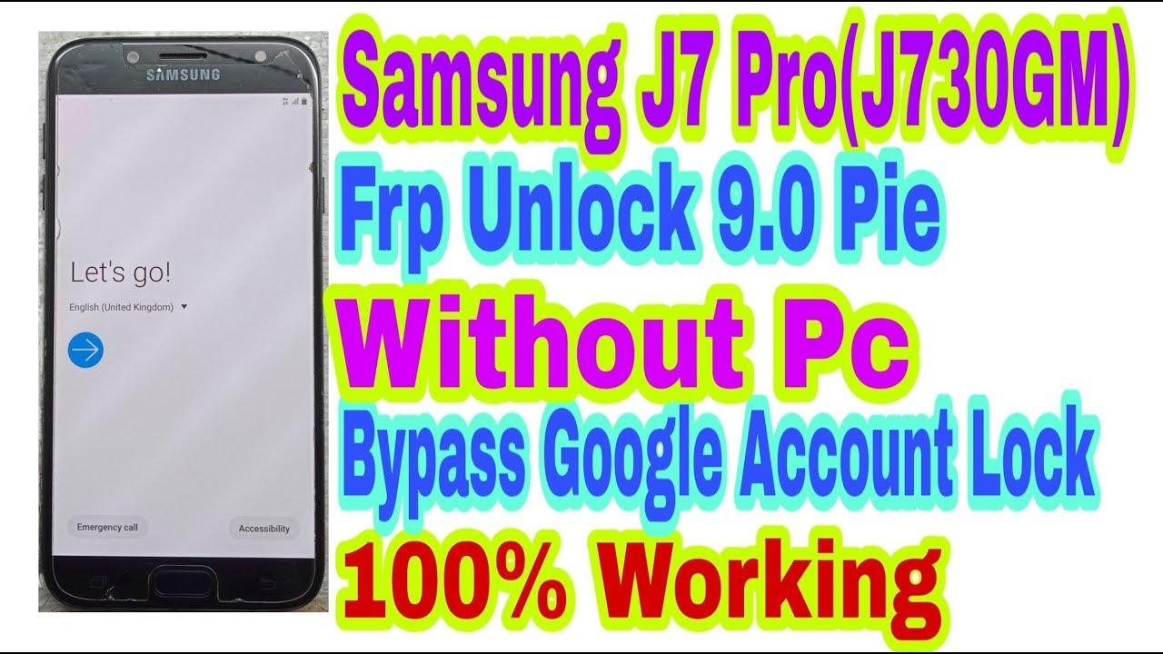 Samsung J7 Pro(J730GM)9 0 Frp Unlock Without PC/Bypass Google Account Lock  100%Working By Tech Babul