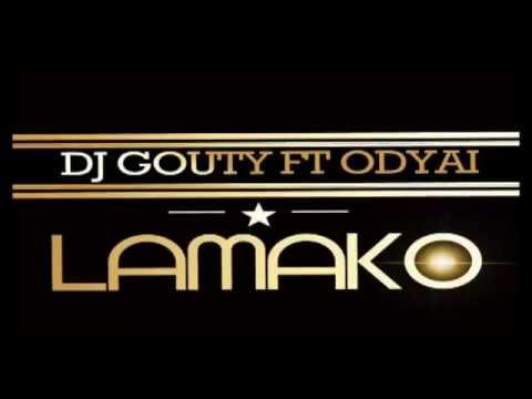 DJ GOUTY ft ODYAI - LAMAKO