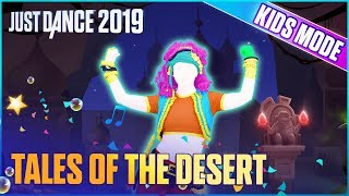 Just Dance 2019: Tales of the Desert (Kids Mode) | Official Track Gameplay [US]