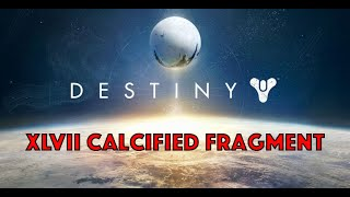 How to find XLVII Calcified Fragment + New Antiquated Rune