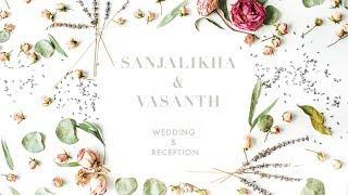 Sanjalikha & Vasanth Wedding