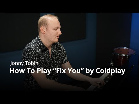 How To Play 'Fix You' By Coldplay - Piano Lesson (Pianote)