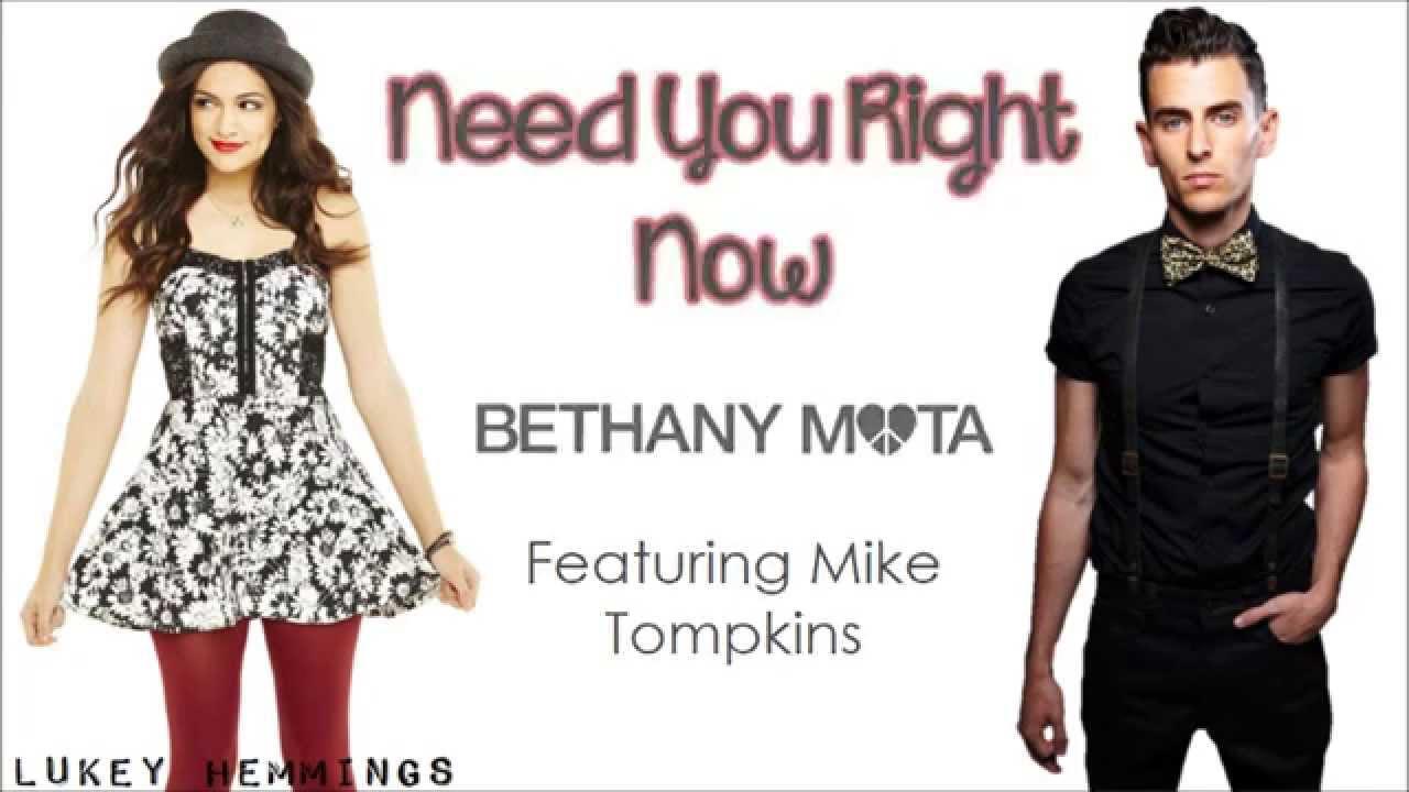 BETHANY MOTA - NEED YOU RIGHT NOW LYRICS