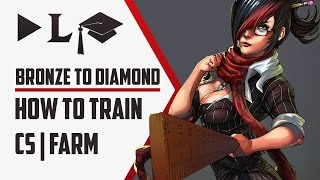 ⓩ Bronze to Diamond Ep7 - How to Train Farm | Last Hit | CS - League of Legends Guide / Coaching