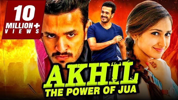 akhil the power of jua  akhil akkineni action blockbuster hindi dubbed movie  sayyeshaa