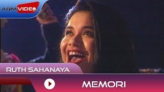 Ruth Sahanaya - Memori | Official Video