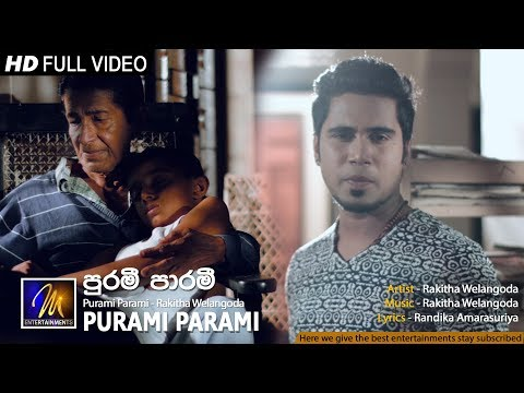 Purami Parami - Rakitha Welangoda | Official Music Video | MEntertainments