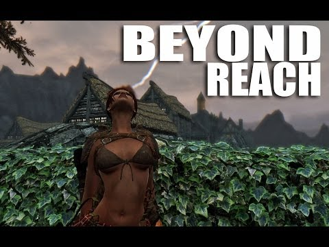 Skyrim Mods Watch: Beyond Reach