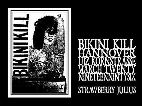 Bikini kill lyrics strawberry julius