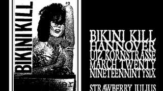 Watch Bikini Kill Strawberry Julius video