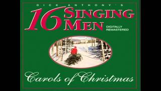 "I Heard The Bells On Christmas Day  -  ""16 Singing Men"""